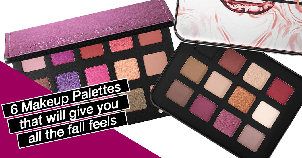 6 Makeup Palettes That Will Give You All The Fall Feels