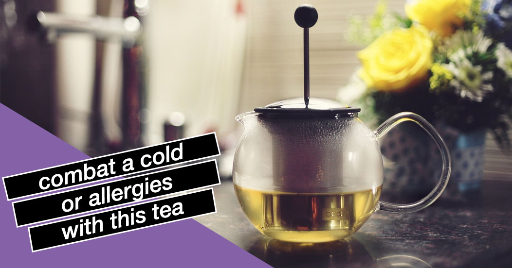 Combat a Cold or Allergies with This Tea